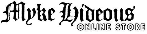 Myke Hideous Online Store